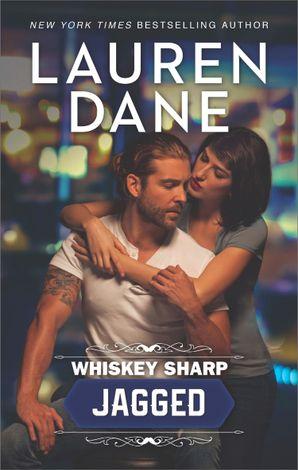 Whiskey Sharp: Jagged (Whiskey Sharp, Book 2)