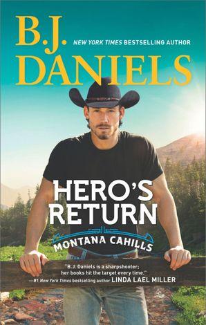 Hero's Return (The Montana Cahills, Book 5) eBook  by B.J. Daniels