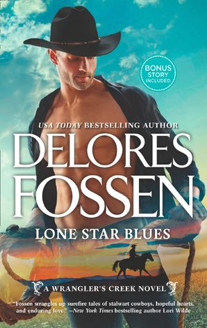 Lone Star Blues (A Wrangler's Creek Novel, Book 11) eBook  by Delores Fossen
