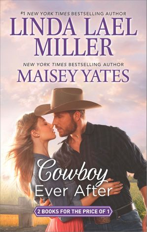 Cowboy Ever After: Big Sky Mountain (The Parable Series) / Bad News Cowboy (Copper Ridge) eBook  by Linda Lael Miller