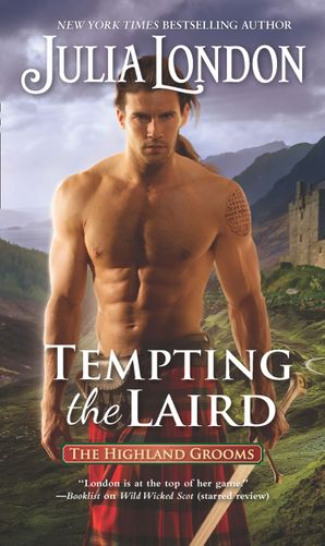 Tempting The Laird eBook  by Julia London