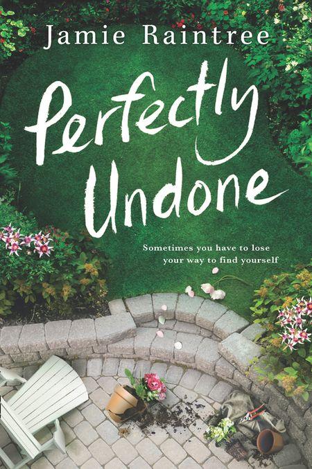 Perfectly Undone - Jamie Raintree
