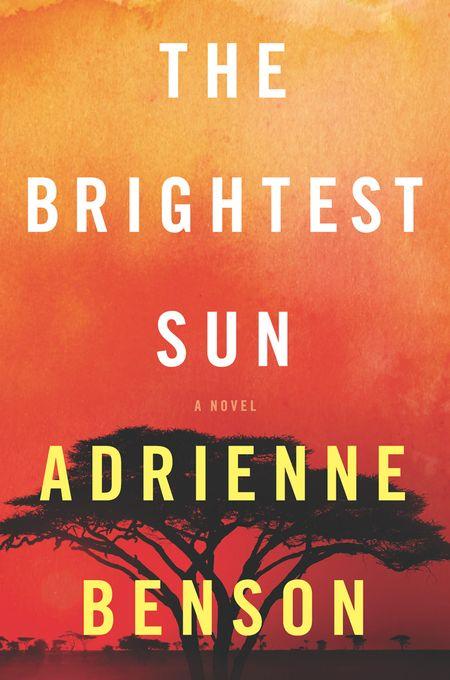 The Brightest Sun - Adrienne Benson