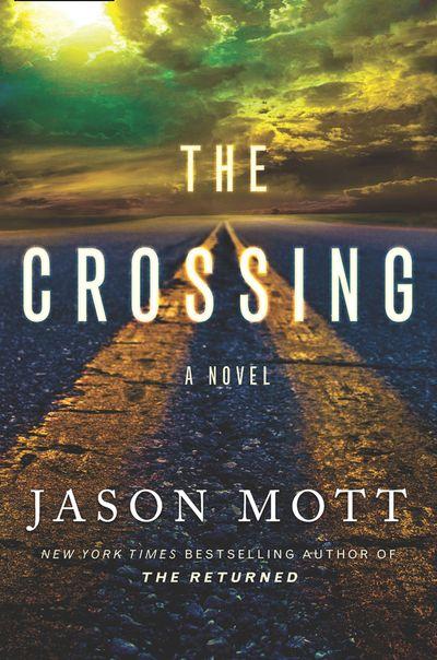 The Crossing - Jason Mott