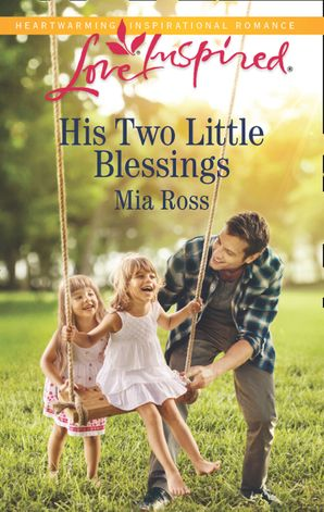 His Two Little Blessings (Mills & Boon Love Inspired) (Liberty Creek, Book 3)