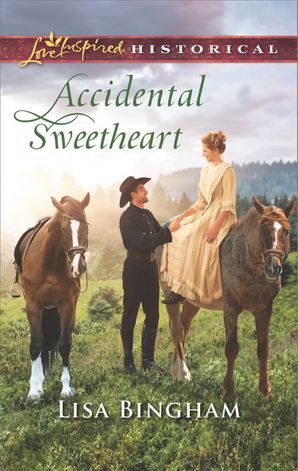 Accidental Sweetheart (Mills & Boon Love Inspired Historical) (The Bachelors of Aspen Valley, Book 3) eBook  by Lisa Bingham