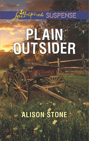 Plain Outsider (Mills & Boon Love Inspired Suspense) eBook  by Alison Stone