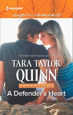 A Defender's Heart (Mills & Boon Superromance) (Where Secrets are Safe, Book 15) eBook  by Tara Taylor Quinn