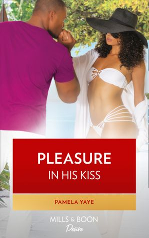Pleasure In His Kiss (Mills & Boon Kimani) (Love in the Hamptons, Book 1)