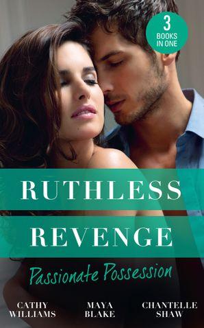 Ruthless Revenge: Passionate Possession: A Virgin for