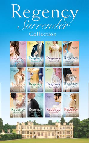 The Complete Regency Surrender Collection (Mills & Boon e-Book Collections) eBook  by Christine Merrill