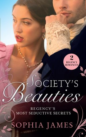 Society's Beauties: Mistress at Midnight / Scars of Betrayal (Mills & Boon M&B) eBook  by Sophia James