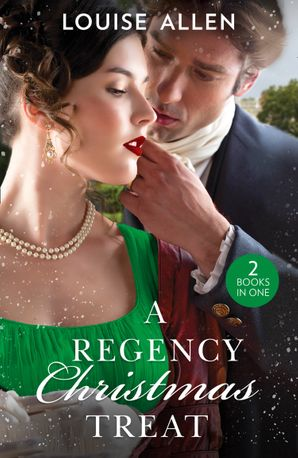 A Regency Christmas Treat: Moonlight and Mistletoe / A Mistletoe Masquerade (Mills & Boon M&B) eBook  by Louise Allen