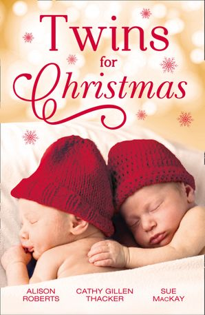 Twins For Christmas: A Little Christmas Magic / Lone Star Twins / A Family This Christmas (Mills & Boon M&B) eBook  by Alison Roberts