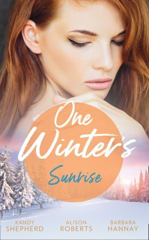 One Winter's Sunrise: Gift-Wrapped in Her Wedding Dress (Sydney Brides) / The Baby Who Saved Christmas / A Very Special Holiday Gift (Mills & Boon M&B) eBook  by Kandy Shepherd