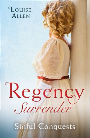 regency-surrender-sinful-conquests-the-many-sins-of-cris-de-feaux-the-unexpected-marriage-of-gabriel-stone-mills-and-boon-m-and-b