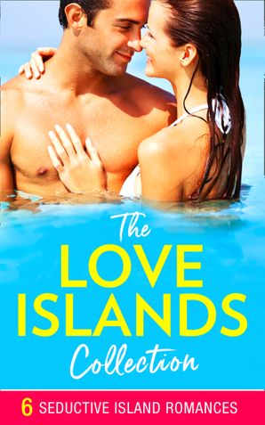 The Love Islands Collection (Mills & Boon e-Book Collections) eBook  by Jane Porter