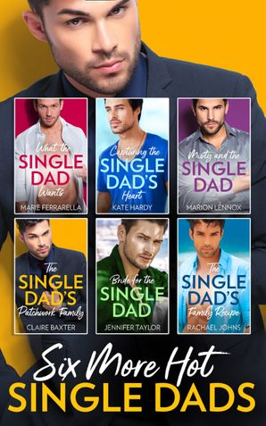 Six More Hot Single Dads! (Mills & Boon e-Book Collections) eBook  by Marie Ferrarella