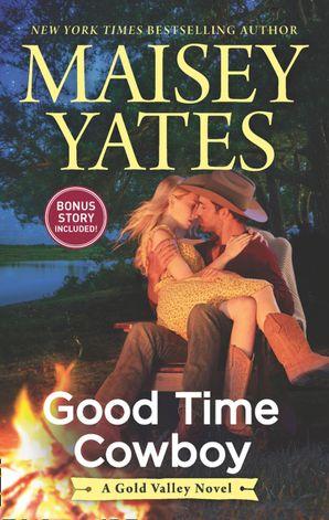 Good Time Cowboy (A Gold Valley Novel, Book 3) eBook  by 13728