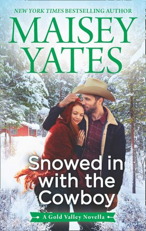 Snowed in with the Cowboy (A Gold Valley Novel, Book 4) eBook  by 13728