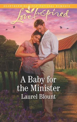 A Baby For The Minister (Mills & Boon Love Inspired)