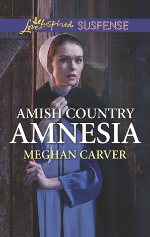 Amish Country Amnesia (Mills & Boon Love Inspired Suspense)