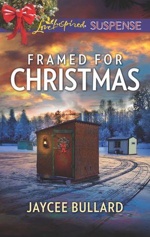 Framed For Christmas (Mills & Boon Love Inspired Suspense)
