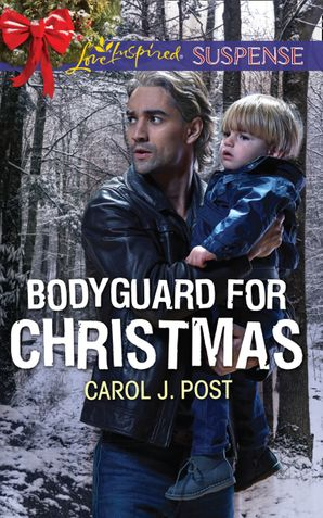 Bodyguard For Christmas (Mills & Boon Love Inspired Suspense) eBook  by Carol J. Post