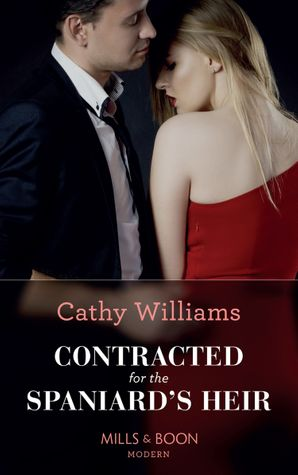 Contracted For The Spaniard's Heir (Mills & Boon Modern) eBook  by Cathy Williams