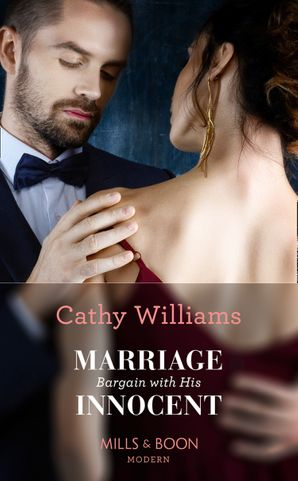 Marriage Bargain With His Innocent (Mills & Boon Modern) eBook  by Cathy Williams