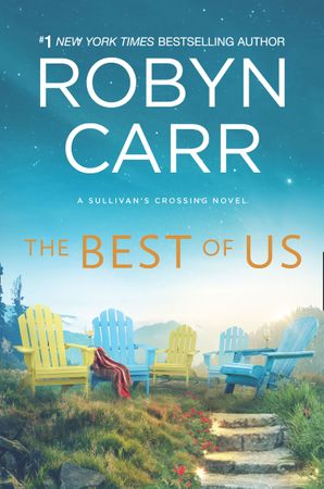 The Best Of Us (Sullivan's Crossing, Book 4) eBook  by Robyn Carr