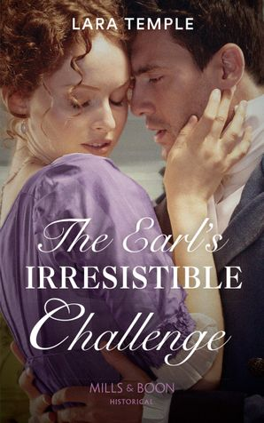 The Earl's Irresistible Challenge (Mills & Boon Historical) (The Sinful Sinclairs, Book 1) eBook  by