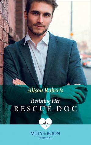 Resisting Her Rescue Doc (Mills & Boon Medical) (Rescue Docs) eBook  by 13395