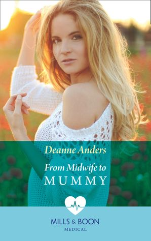 From Midwife To Mummy (Mills & Boon Medical) eBook  by