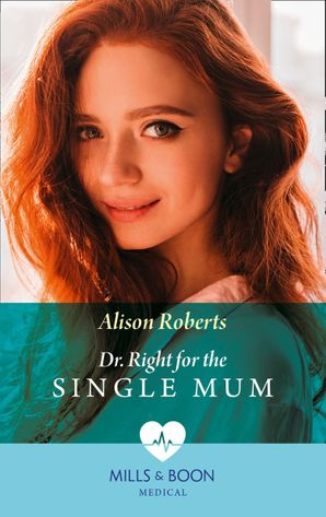 Dr Right For The Single Mum (Mills & Boon Medical) (Rescue Docs) eBook  by 13395