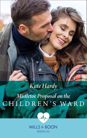Mistletoe Proposal On The Children's Ward (Mills & Boon Medical) eBook  by Kate Hardy