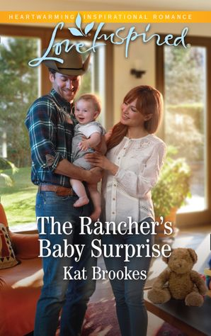 The Rancher's Baby Surprise (Mills & Boon Love Inspired) (Bent Creek Blessings, Book 2)