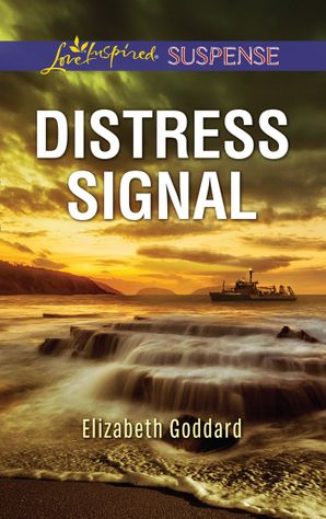 Distress Signal (Mills & Boon Love Inspired Suspense) (Coldwater Bay Intrigue, Book 3) eBook  by Elizabeth Goddard