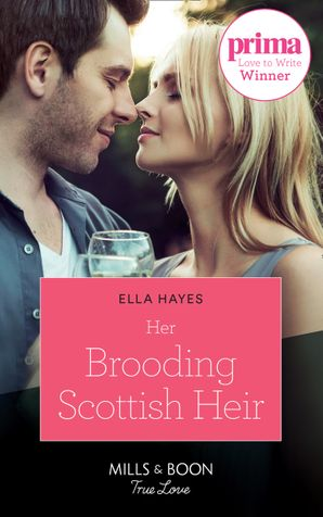 Her Brooding Scottish Heir (Mills & Boon True Love) eBook  by