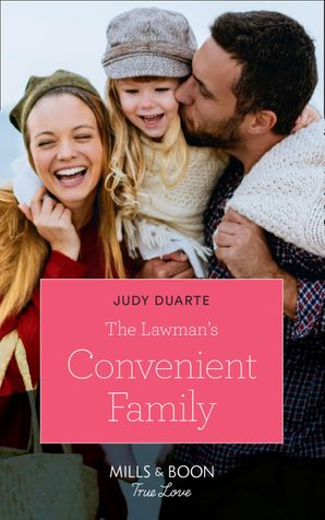 The Lawman's Convenient Family (Mills & Boon True Love) eBook  by Judy Duarte