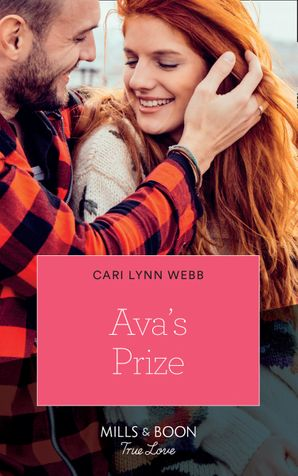 Ava's Prize (Mills & Boon True Love) (City by the Bay Stories, Book 3) eBook  by Cari Lynn Webb