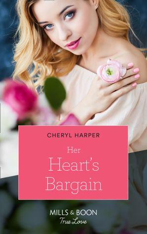 Her Heart's Bargain (Mills & Boon True Love) (Otter Lake Ranger Station, Book 3)