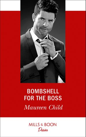 bombshell-for-the-boss-mills-and-boon-desire