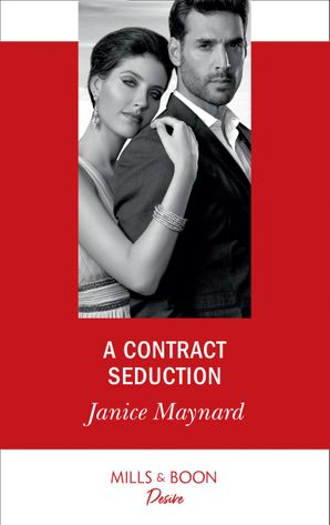 A Contract Seduction (Mills & Boon Desire) (Southern Secrets, Book 2) eBook  by Janice Maynard