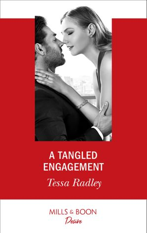 A Tangled Engagement (Mills & Boon Desire) (Takeover Tycoons, Book 1)