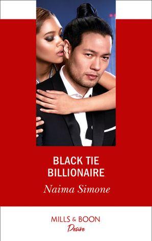 Black Tie Billionaire (Mills & Boon Desire) (Blackout Billionaires, Book 2)