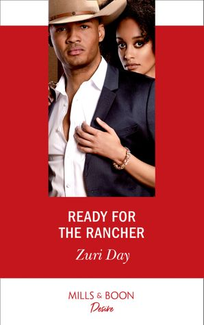 Ready For The Rancher (Mills & Boon Desire) (Sin City Secrets, Book 2) eBook  by Zuri Day