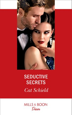 Seductive Secrets (Mills & Boon Desire) (Sweet Tea and Scandal, Book 4)