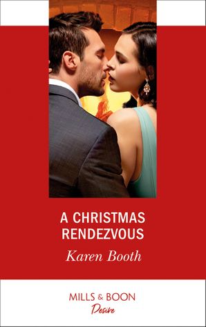 a-christmas-rendezvous-mills-and-boon-desire-the-eden-empire-book-4