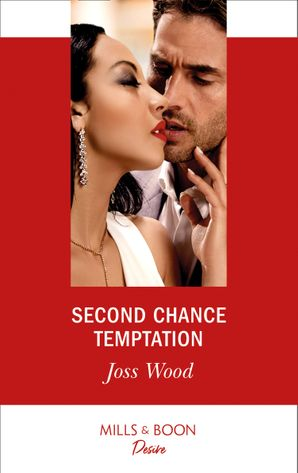 Second Chance Temptation (Mills & Boon Desire) (Love in Boston, Book 4) eBook  by Joss Wood
